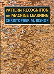 Pattern Recognition and Machine Learning (Information Science and Statistics) by Bishop, Christopher M. (2007) Hardcover
