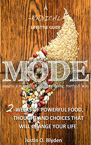 MODE: A Radical Lifestyle Guide (English Edition)