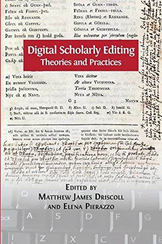 Digital Scholarly Editing: Theories and Practices (Digital Humanities Series)