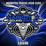 Narkotek Soundsystem:2004-2005 (Best of)