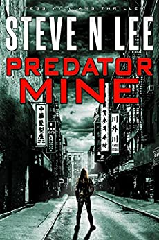 Predator Mine: Action-Packed Revenge & Gripping Vigilante Justice (Angel of Darkness Thriller, Noir & Hardboiled Crime Fiction Book 6) by [Lee, Steve N.]