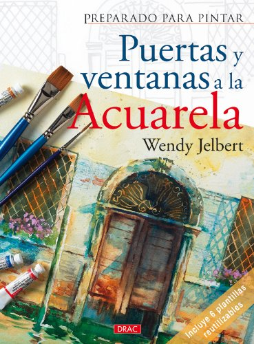 Puertas y ventanas a la acuarela por Wendy Jelbert
