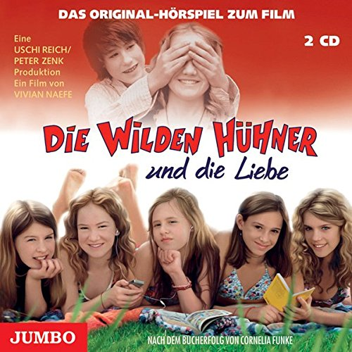 Buchseite und Rezensionen zu 'Die wilden Hühner und die Liebe: Das Original Hörspiel zum Film' von Cornelia Funke
