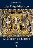 Der Flügelaltar von St.Marien zu Bernau