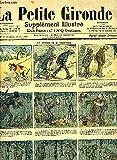 LA PETITE GIRONDE SUPPLEMENT ILLUSTRE - 8EME ANNEE N° 44 OCT. 1905 - le trésor de M.Cazmuche - après l'enlévement des sabines - visite de charité - une bonne pate - bonne idée - les merveilleuses découvertes du professeur cephalis .