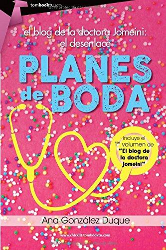 Portada del libro Planes de boda: El blog de la doctora Jomeini. El desenlace (Tombooktu Chicklit)