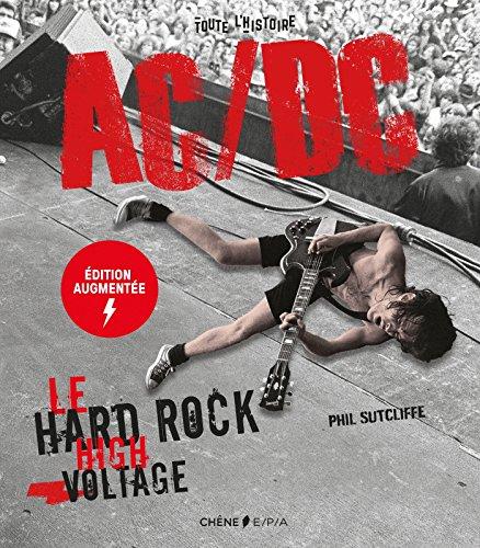 AC/DC - Nouvelle édition augmentée: Le hard rock high voltage