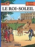 Les Aventures de Loïs, Tome 1 : Le Roi-Soleil