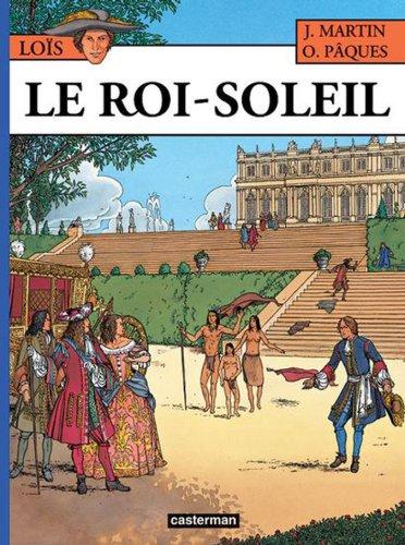 Loïs, tome 1 : Le Roi Soleil