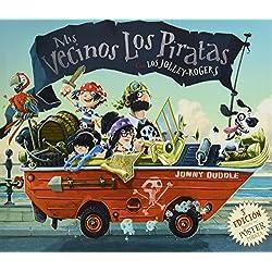 Mis vecinos los piratas.