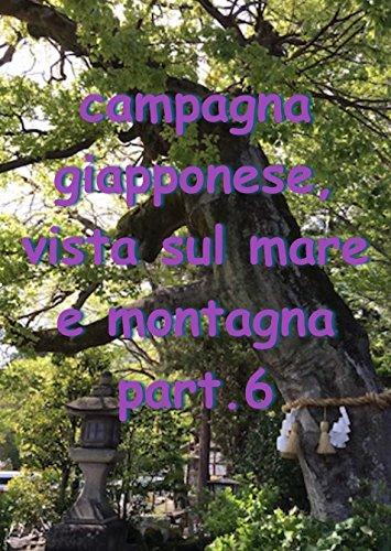 campagna giapponese, vista sul mare e montagna part.6 - Amazon Libri