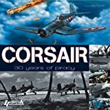Corsair: 30 Years of Piracy (Aircraft History)