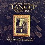 Los Grandes Cantantes: Lo Mejor del Tango Argentino
