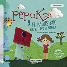 Pepuka y el Monstruo que se llevó su sonrisa