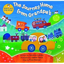 The Journey Home from Grandpa's (Barefoot Books Singalongs)