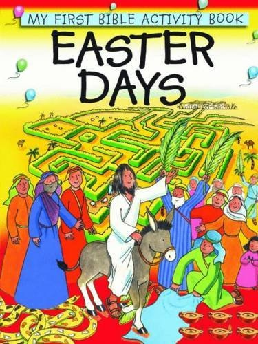 Easter Days (My First Bible Activity Book) by Leena Lane (2012-09-21)