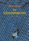 'Der Schrecksenmeister. Ein...' von 'Walter Moers'