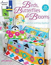 Birds, Butterflies and Blooms: Learn Fun and Easy Applique