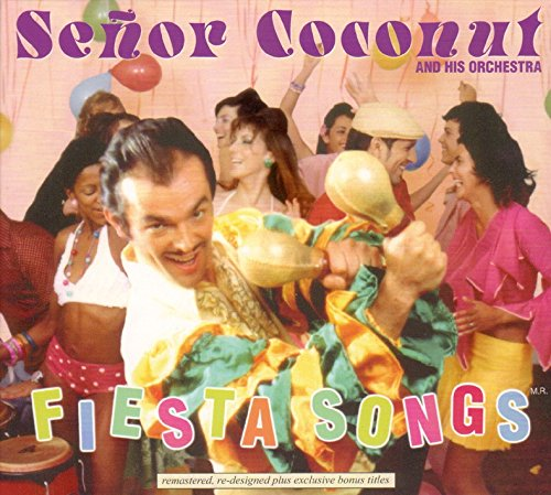 Senor Coconut: Fiesta Songs (Remastered) (Audio CD)