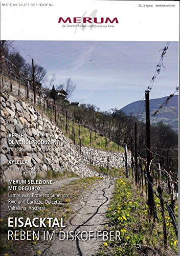 al Reben im Diskofieber Zeitschrift Magazin Einzelheft Heft Wein Olivenöl ()