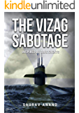 The Vizag Sabotage: A spy thriller inspired by true events