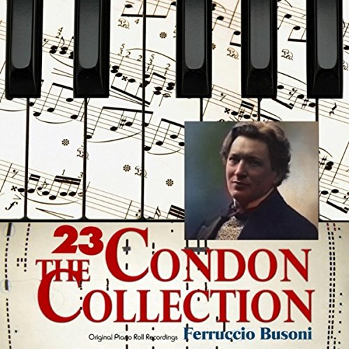 The Condon Collection, Vol. 23: Original Piano Roll Recordings