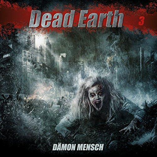 Dead Earth 3: Dämon Mensch