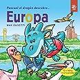 Pascual el Dragón Descubre Europa: Libros para niños para conscienciar sobre el cambio climático con Greta Thunberg: 5 (Pascu