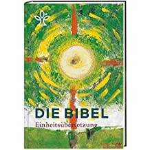 Die Bibel. Jahresedition 2017: Gesamtausgabe. Revidierte Einheitsübersetzung 2017. Mit Bibelleseplan