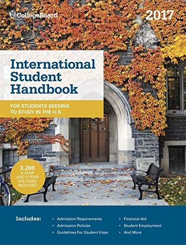 International Student Handbook 2017 (International Studend Handbook of U.S. Colleges)