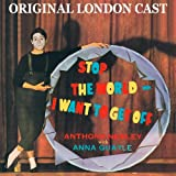Stop the World - I Want to Get Off (Original London Cast)