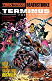 Teen Titans/Deathstroke: The Terminus Agenda (English Edition)