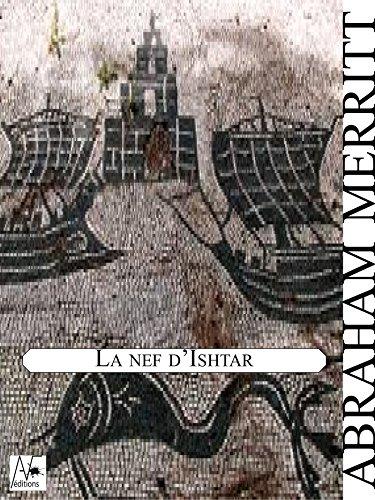 La nef d'Ishtar (French Edition)