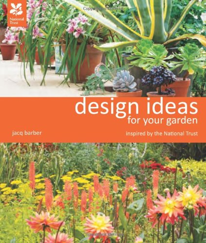 Design Ideas For Your Garden (National Trust) (National Trust Home & Garden)