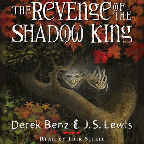 The Revenge of the Shadow King  Audiolibri