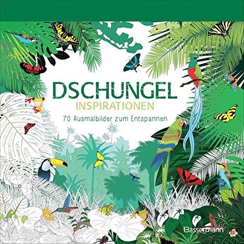 Dschungel-Inspirationen: 70 Ausmalbilder zum Entspannen