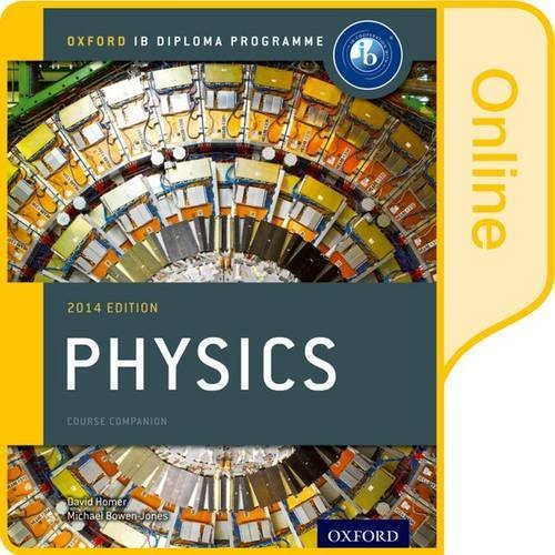 IB Physics Online Course Book: Oxford IB Diploma Programme
