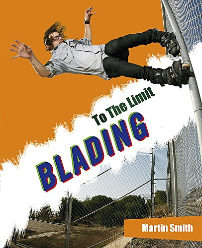 Blading (To The Limit) por Martin Smith