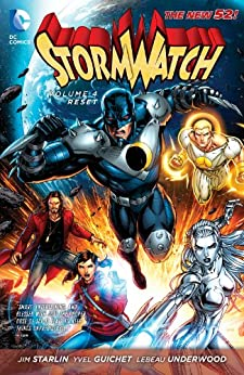 Stormwatch Vol. 4: Reset (The New 52) (Stormwatch Vol. III series) by [STARLIN, JIM]