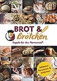 mixtipp: Brot und Brötchen - Rezepte für den Thermomix® -