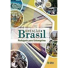 Estação Brasil: Português para estrangeiros (Portuguese Edition)