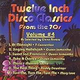 Twelve Inch Disco Classics from the '70s, Vol. 4