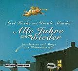Alle Jahre schon wieder, Audio-CD: Geschichten und Songs zur Weihnachtszeit