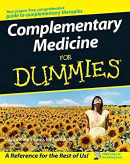 Complementary Medicine For Dummies (English Edition) eBook ...