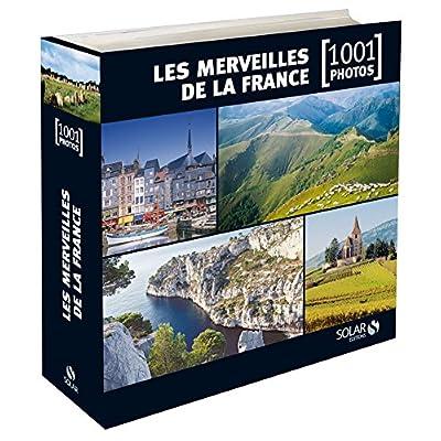 Les Merveilles de la France en 1001 photos NE
