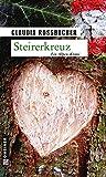 Steirerkreuz: Sandra Mohrs vierter Fall (Kriminalromane im GMEINER-Verlag, Band 4)