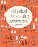 #10: Botanical Line Drawing: 200 Step-by-Step Flowers, Leaves, Cacti, Succulents, and Other Items Found in Nature