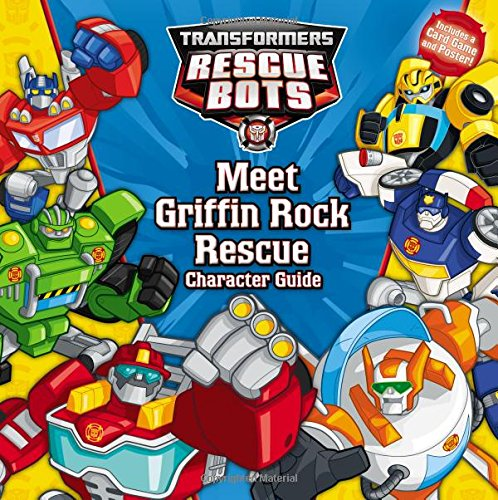Meet Griffin Rock Rescue: Character Guide (Transformers Rescue Bots)