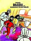 #5: DAABU AND THE KIDNAPPING