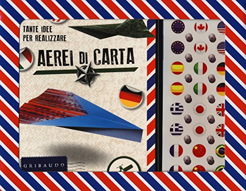 Tante idee per realizzare aerei di carta. Con gadget por Nicola Suman